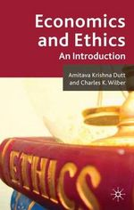 Economics and Ethics : An Introduction - Amitava Krishna Dutt