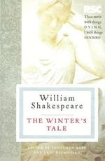 The Winter's Tale : The RSC Shakespeare - William Shakespeare
