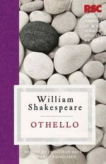 Othello  : The RSC Shakespeare - William Shakespeare