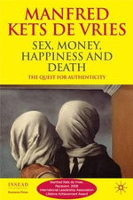 Sex, Money, Happiness, and Death : The Quest for Authenticity - Manfred Kets de Vries