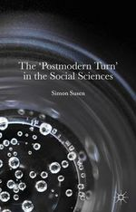 The Postmodern Turn in the Social Sciences - Simon Susen