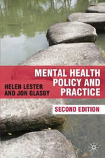 Mental Health Policy and Practice - Helen Lester