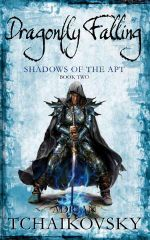 Dragonfly Falling : Shadows of The Apt Book Two - Adrian Tchaikovsky