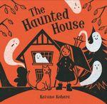 The Haunted House - Kazuno Kohara