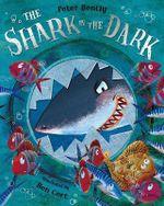 The Shark in the Dark - Peter Bently