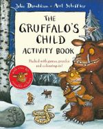 The Gruffalo's Child Activity Book - Julia Donaldson