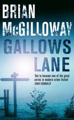 Gallows Lane - Brian McGilloway