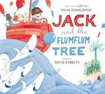 Jack and the Flum Flum Tree - Julia Donaldson