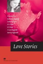 Love Stories : Love Stories - D.H. Lawrence