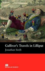 Gulliver's Travels in Lilliput : Starter ELT/ESL Graded Reader - Jonathan Swift
