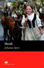 Heidi : Pre-Intermediate ELT/ESL Graded Reader - Johanna Spyri