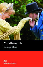 Middlemarch : Upper Intermediate ELT/ESL Graded Reader - George Eliot
