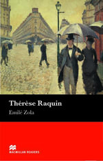 Therese Raquin : Intermediate ELT/ESL Graded Reader - Emile Zola