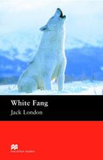 White Fang : Elementary ELT/ESL Graded Reader - Jack London