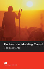 Far from the Madding Crowd : Pre-Intermediate ELT/ESL Graded Reader - Thomas Hardy