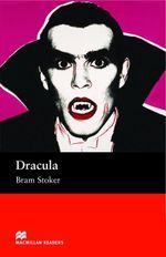 Dracula : Intermediate ELT/ESL Graded Reader - Bram Stoker