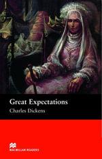 Great Expectations : Upper Intermediate ELT/ESL Graded Reader - Charles Dickens