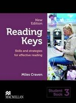 Reading Keys New Edition 3 Student Book : Skills and Strategies for Effective Reading - Miles Craven
