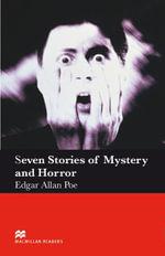 Seven Stories of Mystery and Horror : Elementary ELT/ESL Graded Reader - Edgar Allan Poe