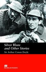 Silver Blaze and Other Stories : Elementary ELT/ESL Graded Reader - Arthur Conan Doyle