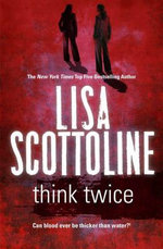 Think Twice - Lisa Scottoline