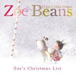 Zoe and Beans : Zoe's Christmas List - Mick Inkpen