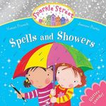 Sparkle Street : Spells and Showers - Vivian French
