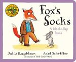 Tales from Acorn Wood : Fox's Socks - Julia Donaldson