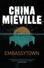 Embassytown - China Mieville