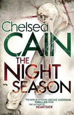 The Night Season : Archie Sheridan & Gretchen Lowell - Chelsea Cain