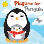 Squeaky Bath Books : Playtime for Penguin - Fhiona Galloway