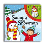 Sparkly Christmas : Sammy the Snowman! - Rebecca Finn
