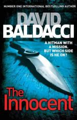 The Innocent : An Assassin With A Mission - But Whose Side Is He On? - David Baldacci