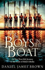 The Boys in the Boat : A Tribute to the 1956-1960 Original Miami Marlins - Daniel James Brown