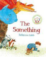 The Something - Rebecca Cobb