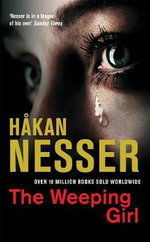 The Weeping Girl : The Van Veeteren Series - Hakan Nesser