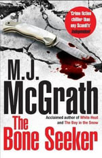 The Bone Seeker : The Edie Kiglatuk Arctic Crime Series - M. J. McGrath