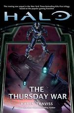 Halo : The Thursday War - Karen Traviss