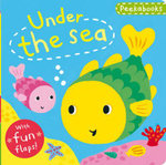 Peekabooks: Under the Sea : A Lift-the-flap Board Book - Emily Bolam