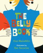The Belly Book - Fran Manushkin