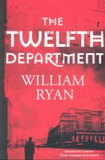 The Twelfth Department - William Ryan