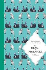 Island of Adventure : 70th Anniversary - Enid Blyton