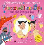 Princess Mirror-Belle and the Dragon Pox - Julia Donaldson