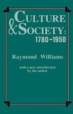 Culture and Society 1780-1950 - Raymond Williams