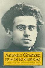 Prison Notebooks : v. 1 - Antonio Gramsci