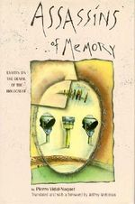Assassins of Memory : Essays on the Denial of the Holocaust - Pierre Vidal-Naquet