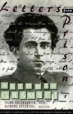 Letters from Prison : v. 1 - Antonio Gramsci