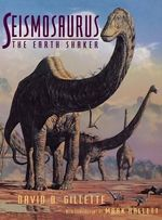 Seismosaurus : The Earth Shaker - David D. Gillette
