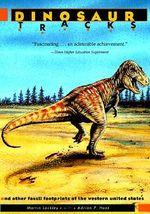 Dinosaur Tracks of Western North America - Martin G. Lockley