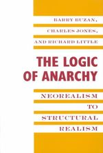 The Logic of Anarchy : Neorealism to Structural Realism - Barry Buzan
